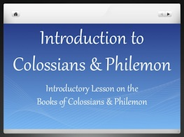 Intro to Colossians & Philemon