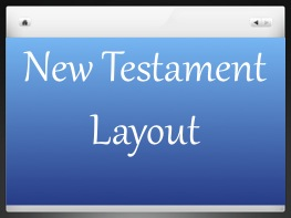 New Testament Layout