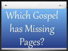 Which Gospel Has Pages Missing?